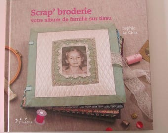 """Book """"Scrap"""" embroidery """"-your family album of fabric"""