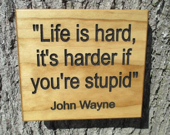 John Wayne Quote Life Is Hard Stunning John Wayne Quote  Etsy
