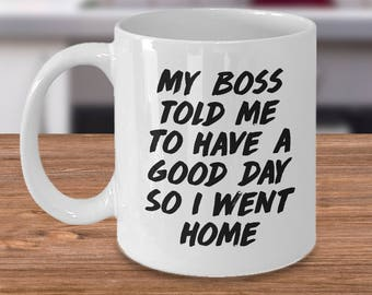 funny office mug, office mug, office mugs, work mug, funny office mugs, , work mugs, funny office gift, funny office gifts, office humor mug