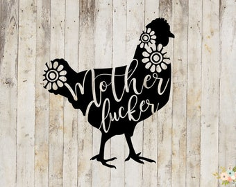 Mother Clucker Decal