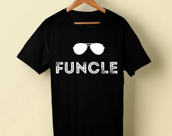 Funny Uncle Gift Cool Uncle T Shirt Funcle Shirt Stylish Trendy Funny Uncle Tshirt Best Uncle Gift for Christmas Uncle Coolest Shirt Gift