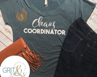 FREE SHIPPING, Chaos Coordinator Shirt, Momlife Shirts, Teacher Shirts, Teacher Life, Women's Shirts