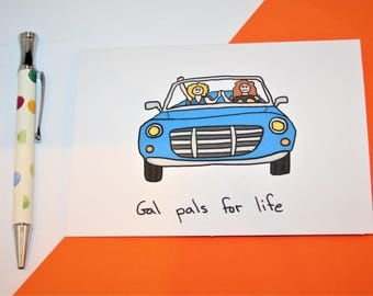 Gal Pals for Life Card