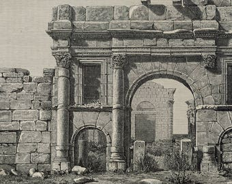 Arch of Triumph in front of the temples of Sbeitla, Tunisia 1885 - Old Antique Vintage Engraving Art Print - Ruins, Arch, Entrance, Forum