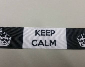 Gros Grain - Keep Calm - 25 mm Ribbon
