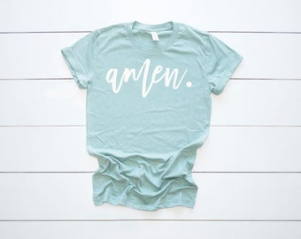 Amen Shirt | Christian Shirt | Faith Shirt | Church Shirt |