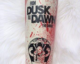 From Dusk Till Dawn Tumbler