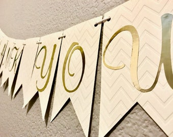 Thank You Banner, White, Creme, Wedding, Bridal Shower, Bachelorette Party, Streamer, Party Sign, Custom Decoration, Decor, Personalized
