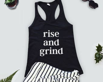 rise and grind workout tank / gray tank / women's tank /gym tank / graphic tee / women's workout tank / muscle tee