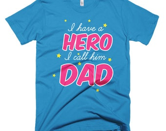 I have a hero i call him Dad Short-Sleeve T-Shirt