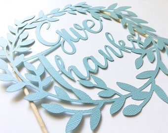 "Cake Topper ""Give Thanks"""