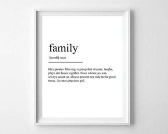 Family Definition Print - Home decor Family gift - Home wall art - family gift
