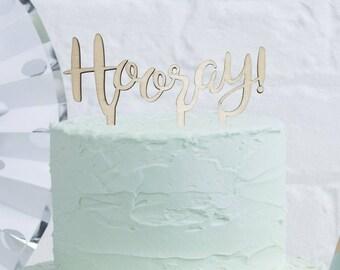 Wooden Hooray! Cake Topper / Celebration Cake Decoration / Birthday Cake Topper / Party Cake Decorations