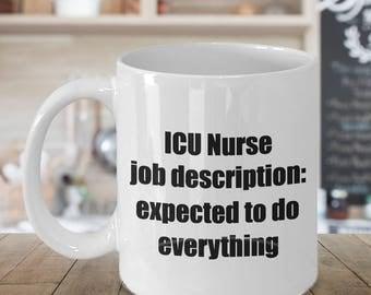icu nurse mug funny icu nursing job description coffee cup