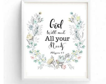 Printable art, God will meet all your needs Philippians 4:9, Typography