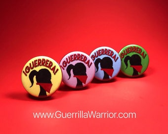 Guerrera! (1.25 inch Pin/Button)