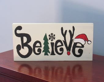 Believe Christmas Holiday Wooden Sign