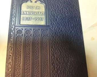 100th anniversary 1837-1937Ceatral Church in rock Island illinois -61 pages HB