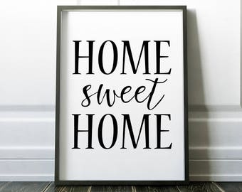 Home Sweet Home Printable Wall Art Print 8x10, Black and White, Home Decor, Apartment Decor, Typography, Quote Print, Inspirational