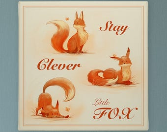 Stay Clever Little Fox, Curious Little Fox, Nursery Decor. Nursery Prints, Nursery Art Be Brave Be Kind Be Clever Be Wise