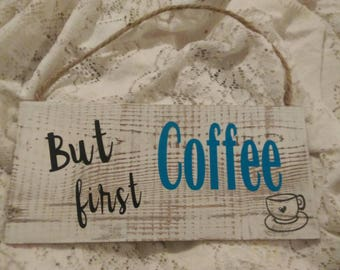 But first, coffee wooden sign.