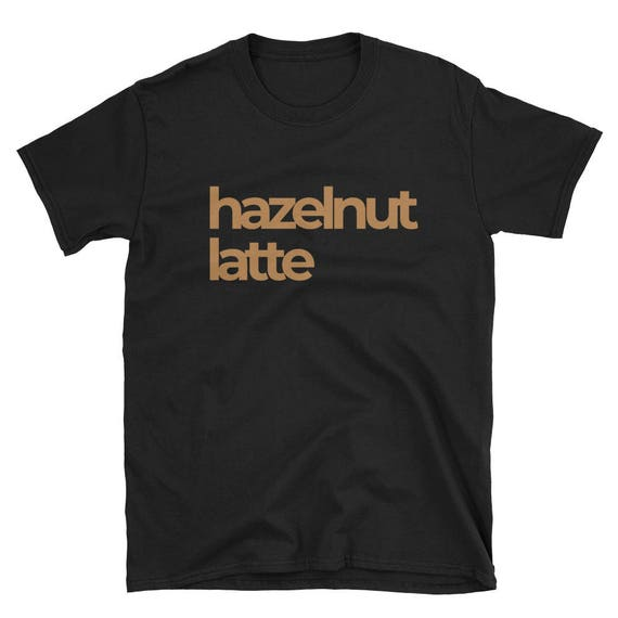 Hazelnut Latte Unisex Tee