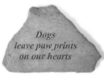 Cats/Dogs leave paw prints on our hearts