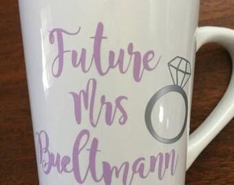 Future Mrs. Customized