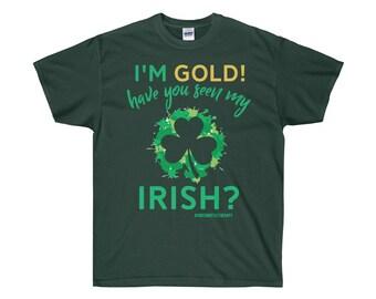 IM Gold Have You Seen My Irish