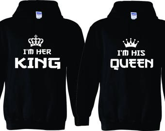 I'm her King I'm his  Queen   matching couples Hoodies