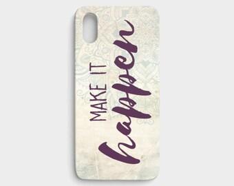 Iphone X Case - Make it happen