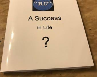 RU A Success in Life?