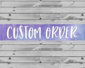 Custom Order for Bryce - Petal Sign