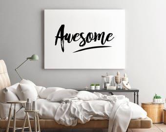 Wall art print  'Awsome' - FREE POSTAGE
