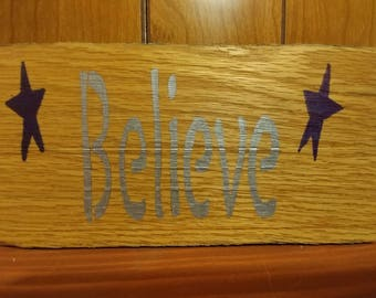 Believe pallet sign