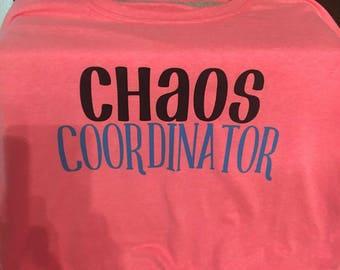 Chaos Coordinator Tshirt