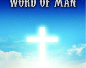 "Book ""Word Of God, Word Of Man"""