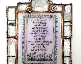 """Stained Glass """"In This House... We Do Love"""" Sun Catcher"""