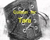 Custom Corset Cuff for TARA - Made To Order