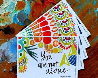 you are not alone - wisdom cards - 2.75x3.75 inches