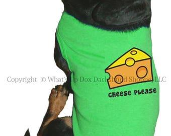 Dachshund T-Shirt Cheese Please Tank Style Dog Shirt