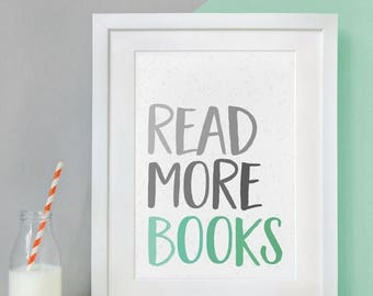SALE Read More Books Print - Book Lover Gift - Book Print - Reading Print