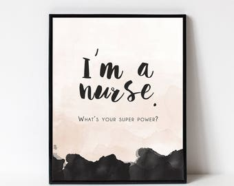 Gift for NURSE - Wall Art Print - Many Sizes Available