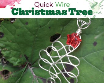 TUTORIAL: Quick Christmas Tree  (Wire-Wrapped Pendant/Ornament Instructions)