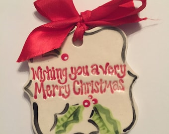 Hand Painted ceramic Merry Christmas ornament