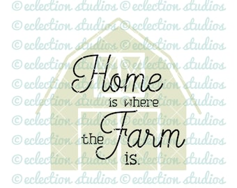 Farmhouse SVG, Wood sign SVG, Home is where the Farm is, rustic style cut file cricut or silhouette, commercial use, svg, dxf, eps, png, jpg