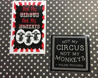 Not My Circus, Not My Monkeys Sticker Set