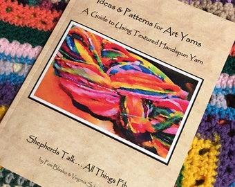 Handspun art yarn, knitting pattern book handspun yarn patterns, book