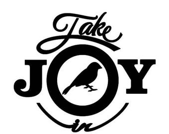 BACK to SCHOOL SALE Take Joy In Canaries Decal