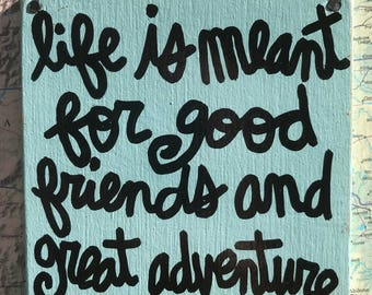 """Hand Made Happiness Quote Vintage Map Wall Art Collage Happiness Life Travel Gift Sign """"Life is meant for good friends and great adventure"""""""